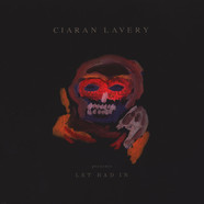 Ciaran Lavery - Let Bad In