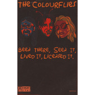 Colourflies, The - Been There, Seen It, Lived It, Licensed It