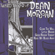 Dean Morgan - The Totally Twisted World Of Dean Morgan