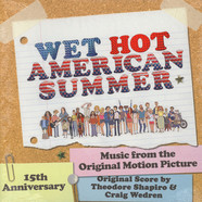Theodore Shapiro & Craig Wedren - OST Wet Hot American Summer