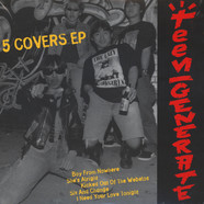 Teengenerate - Five Covers