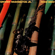 Grover WashingtonJr. - Reed Seed