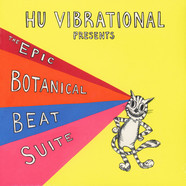 Hu Vibrational - The Epic Botanical Beat Suite Boonghee Music 4