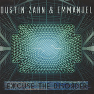 Dustin Zahn & Emmanuel - Excuse The Disorder
