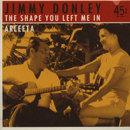 Donley Jimmy - The Shape You Left Me In / Arleeta