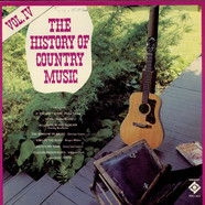 V.A. - The History Of Country Music - Volume IV