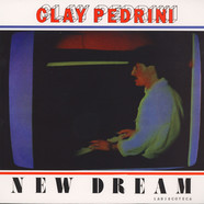 Clay Pedrini - New Dream Black Vinyl Edition