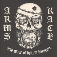 Arms Race - New Wave Of British Hardcore