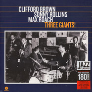 Clifford Brown / Sonny Rollins / Max Roach - Three Giants!