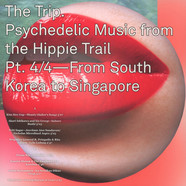V.A. - The Trip. Psychedelic Music from the Hippie Trail. Pt. 4/4 - From South Korea to Singapore