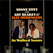 Sonny Stitt With Art Blakey & The Jazz Messengers - In Walked Sonny