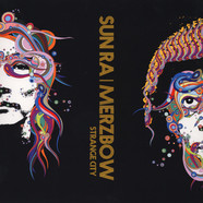 Sun Ra / Merzbow - Strange City
