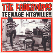 Fadeaways - Teenage Hitsville