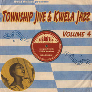 Soul Safari Presents - Township Jive & Kwela Jazz Volume 4