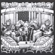 Band Of Mercy - Veganocracy