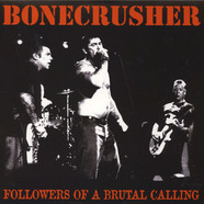 Bonecrusher - Followers Of A Brutal Calling