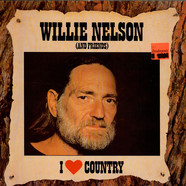 Willie Nelson - I Love Country