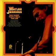 Waylon Jennings - Only Daddy That'll Walk The Line