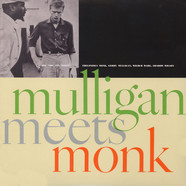 Thelonius Monk & Gerry Mulligan - Mulligan Meets Monk