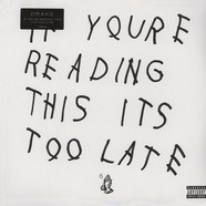 Drake - If You're Reading This It's Too Late