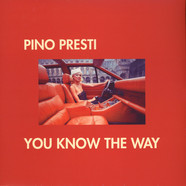 Pino Presti - You Know The Way