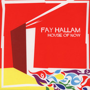 Fay Hallam - House Of Now