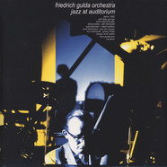 Friedrich Gulda Orchestra - Jazz At Auditorium