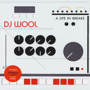 DJ Wool - A Life In Breaks