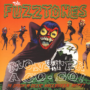Fuzztones - Monster A Go Go