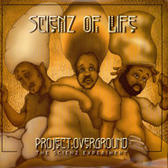 Scienz Of Life - Project Overground: The Scienz Experiment