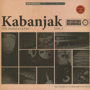 Kabanjak - The Dooza Tapes Volume 1