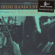 Irish Handcuffs / No Weather Talks - Split