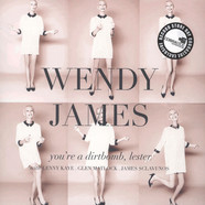 Wendy James - You Are A Dirtbomb, Lester
