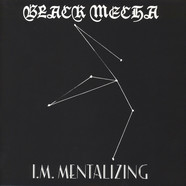 Black Mecha - I.M. Mentalizing