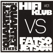 Hifiklub Vs. Fatso Jetson - Double Quartet Serie #1 Black Vinyl Edition