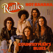 Rattles, The - Hot Banana / Countryman's Blues