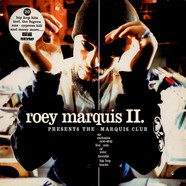 Roey Marquis II - Presents The Marquis Club