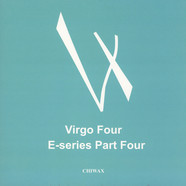 Virgo Four - E-Series Part Four