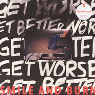 Smile And Burn - Get Better Get Worse (Ltd. White Vinyl)