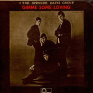 Spencer Davis Group, The - Gimme Some Loving