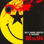 Billy Daniel Bunter & Sanxion - 88 To 94 The Album