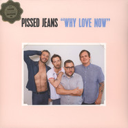 Pissed Jeans - Why Love Loser Edition