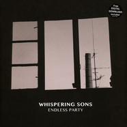 Whispering Sons - Endless Party