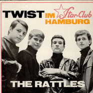 Rattles, The - Twist Im Star-Club Hamburg