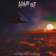 Blown Out - Superior Venus