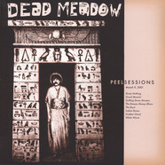 Dead Meadow - Peel Sessions