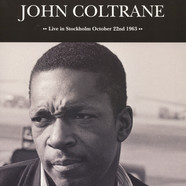 John Coltrane - Live In Stockholm October 22nd 1963