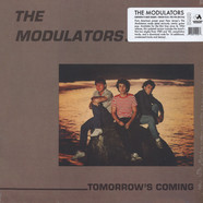 Modulators, The - Tomorrow's Coming