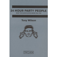 Tony Wilson - 24 Hour Party People