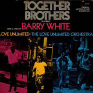 Barry WhiteLove UnlimitedLove Unlimited Orchestra - Together Brothers